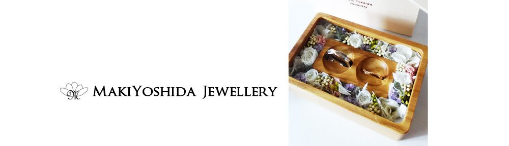 MakiYoshida Jewellery Blog